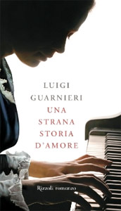 Luigi Guarnieri, Una strana storia d'amore