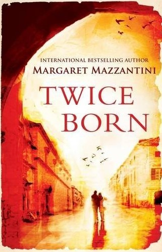Margaret Mazzantini, Twice Born, Oneworld