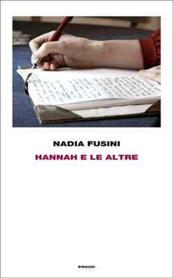 Nadia Fusini, Hannah e le altre